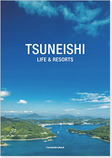 Tsuneishi Life & Resorts